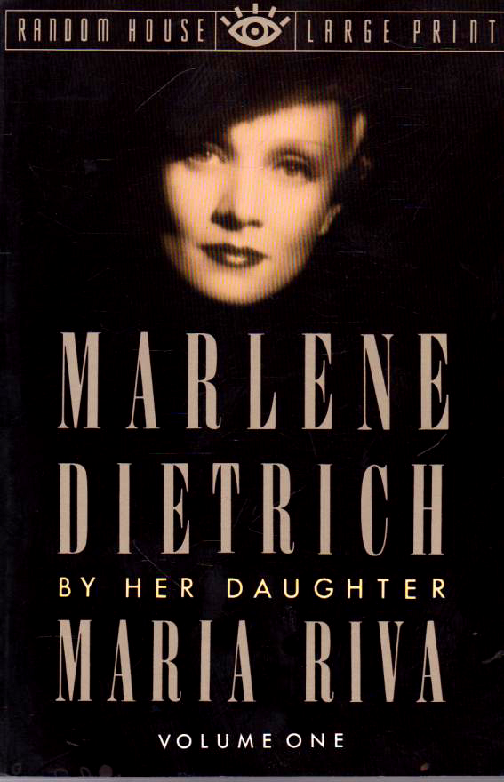 Book Cover - Marlene Dietrich by her daughter Maria Riva